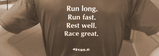run long, run fast, rest well, race great